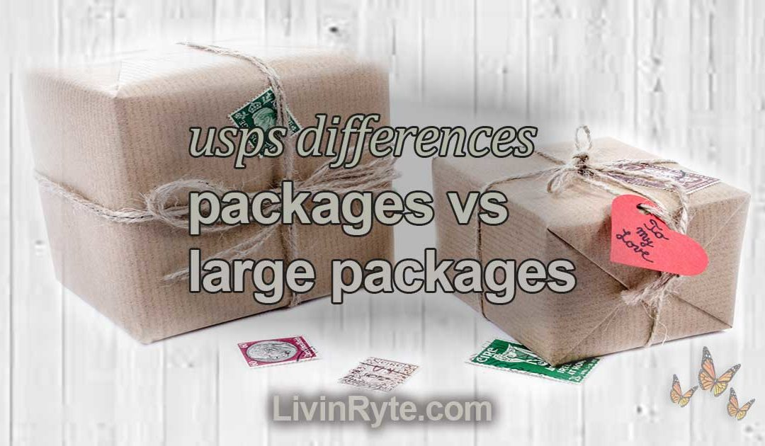Difference Between USPS Packages and Large Packages