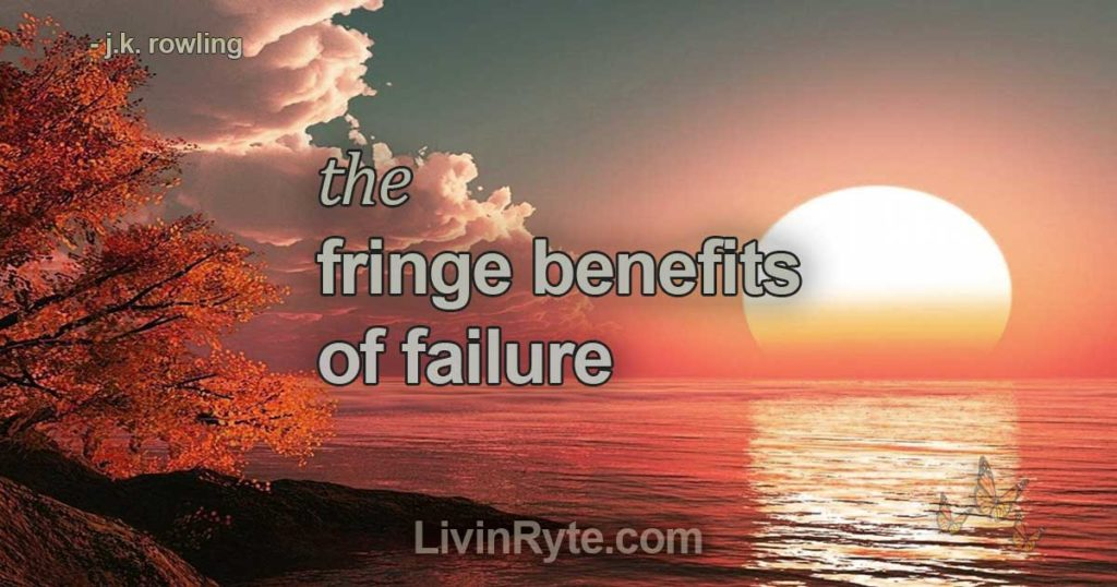 """The Fringe Benefits of Failure"" By J.K. Rowling"
