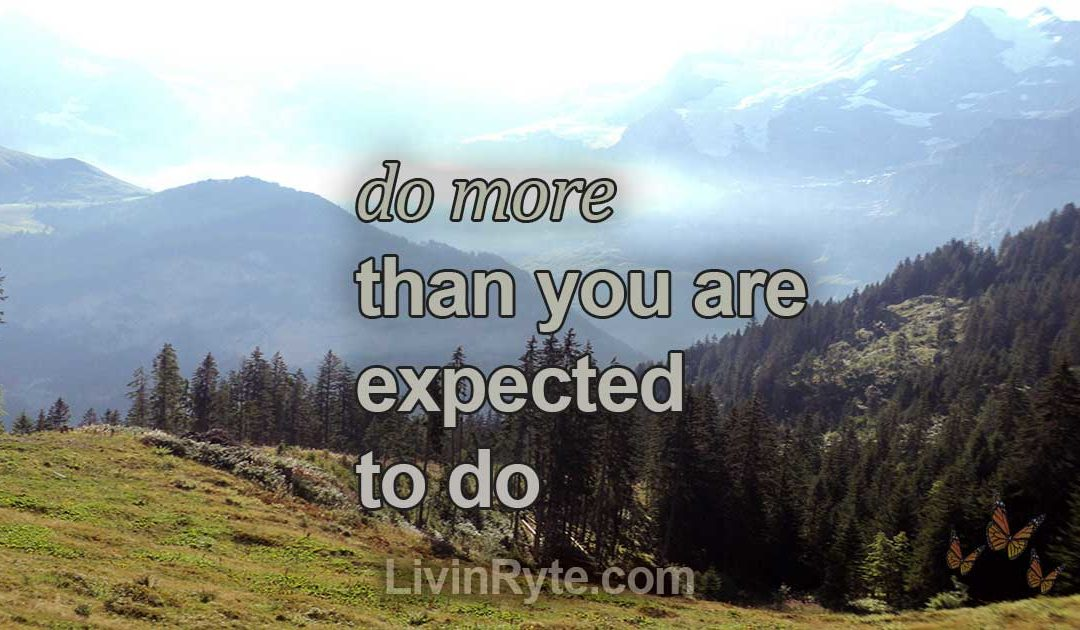Do More Than Expected